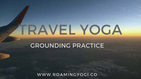 Travel Yoga for Small Spaces: Grounding Practice
