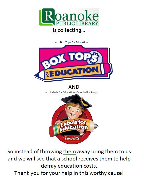 Roanoke Public Library is a Collection site for Box Tops and Labels for Education Flyer
