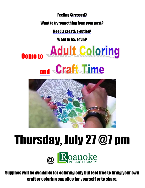 Adult Coloring and Craft Time @ the Roanoke Public Library on Thursday July 27, 2017 @ 7:00