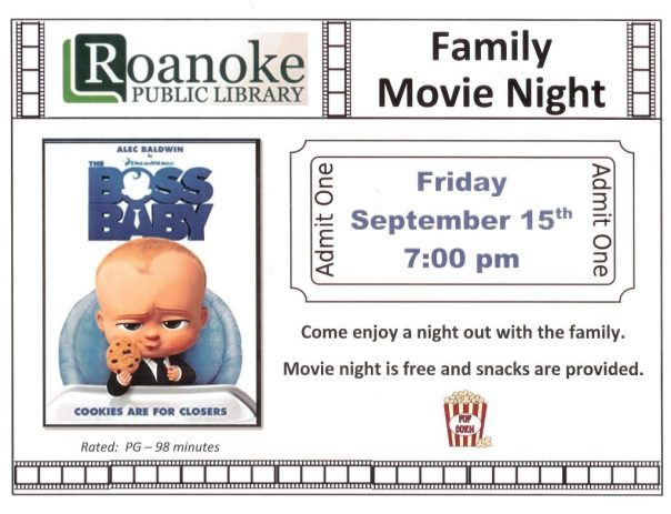 """Family Movie Night on Friday, Sept. 15 at 7 pm showing """"Boss Baby"""" rated PG and last 98 minutes. Come enjoy a night out with the family, . Movie night is free and snacks are provided."""