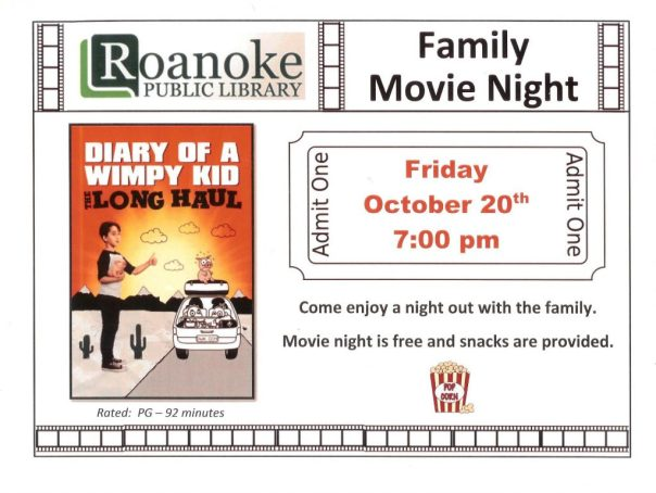 Family Movie Night Friday Oct. 20th at 7:00 pm showing Diary of a Wimpy Kid: The Long Haul. Come enjoy a night out with the family. Movie night is free and snacks are provided. Movie is rated PG -92 minutes.
