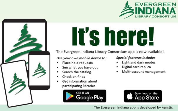 It's Here! The Evergreen Indiana Library Consortium app is now available!