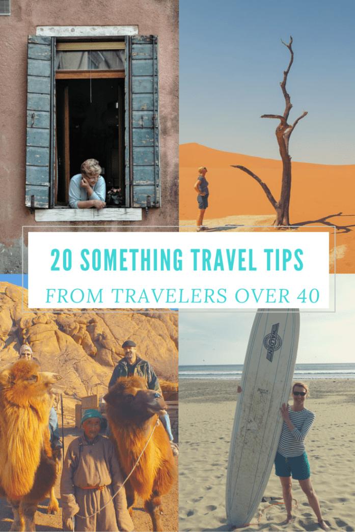 20 Something Travel Tips from Travelers Over 40