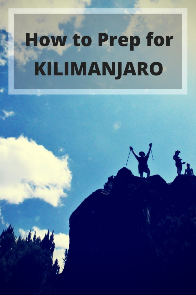 How to Prepare to Climb Mount Kilimanjaro