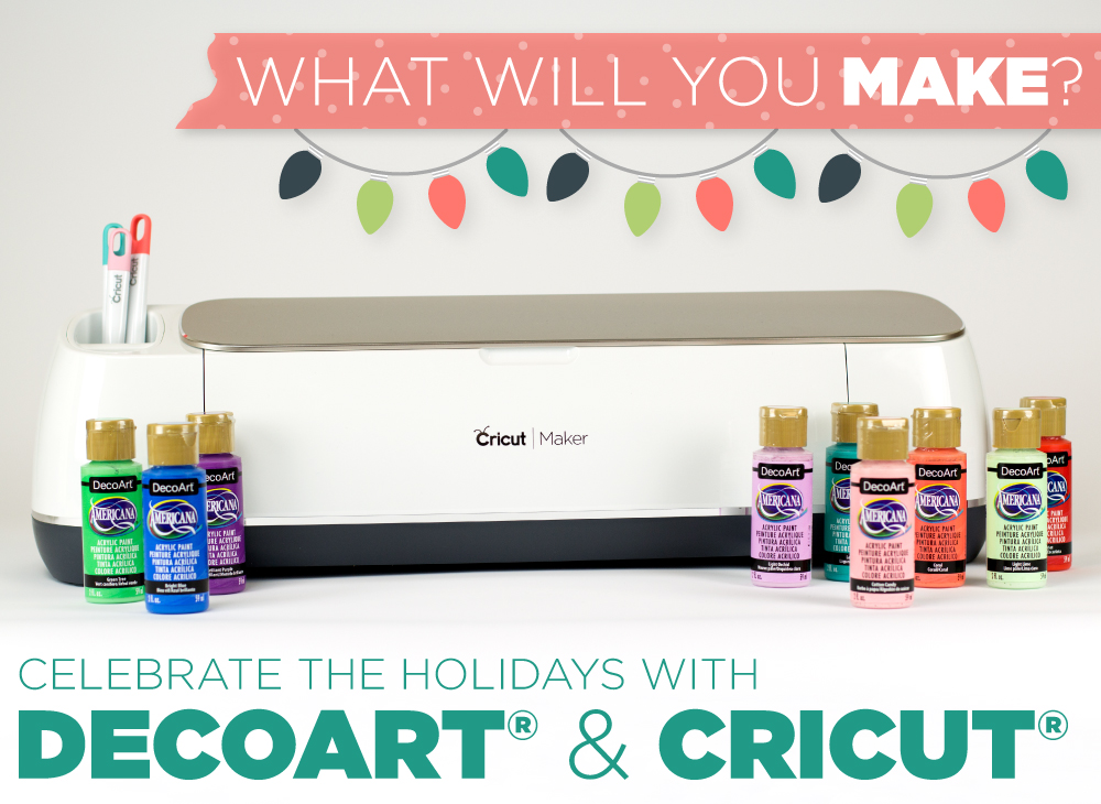 DecoArt and Cricut Holiday Crafts - What will you make?