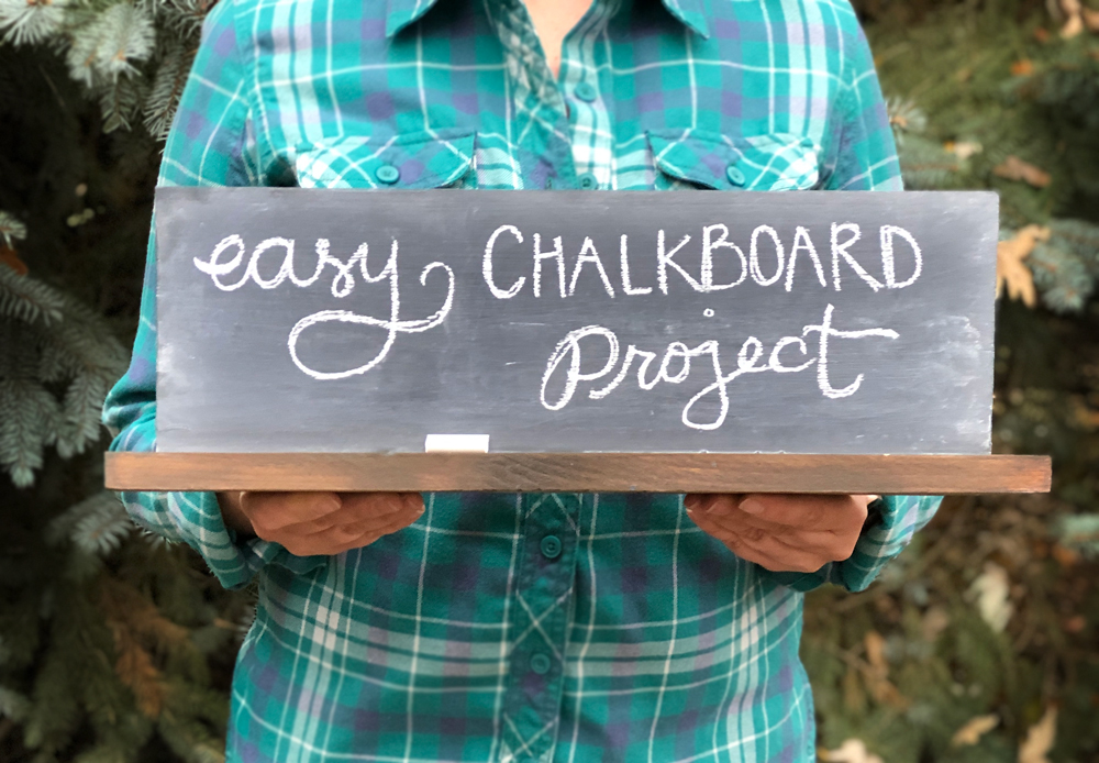 Super Easy Chalkboard Project Idea