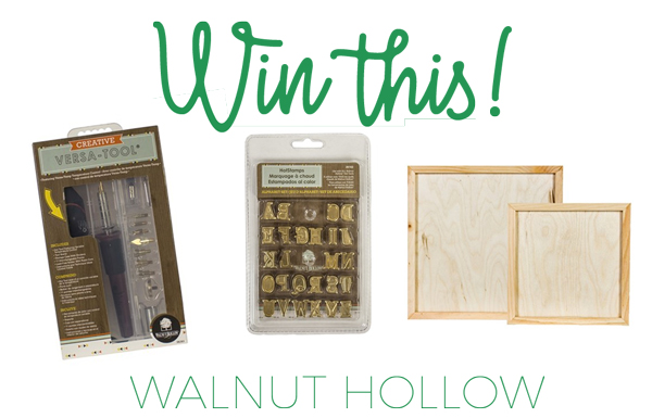 Win a sign kit from Walnut Hollow