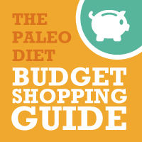 The Paleo Diet Budget Shopping Guide