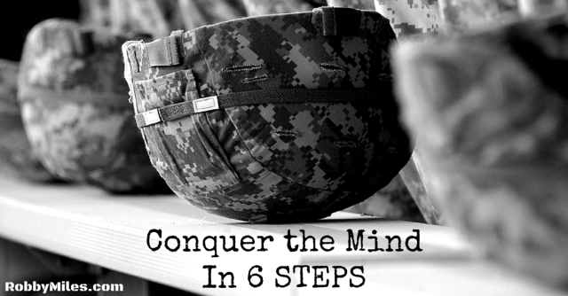Conquer the Mind In 6 STEPS