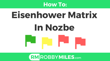 Setup an Eisenhower Matrix in Nozbe