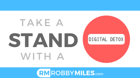 Take a Stand with a Digital Detox