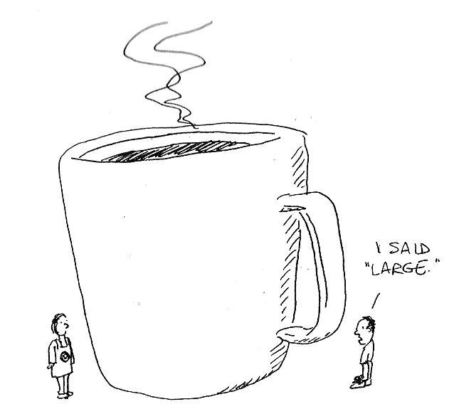 A very, very large cuppa.