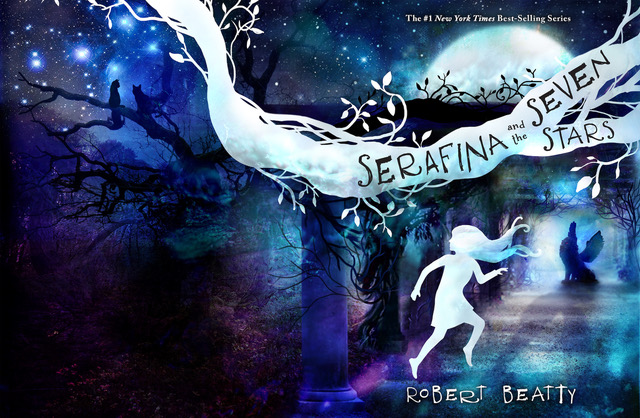"""Stunning cover art for """"Serafina and the Seven Stars"""", the hotly anticipated 4th installment in Robert Beatty's New York Times Best-Selling Series!"""