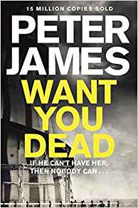 Want You Dead Peter James