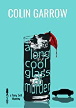 A Long Cool Glass of Murder by Colin Garrow