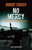 No Mercy by Robert Crouch