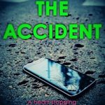 The accident by Gillian Jackson