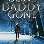 Gone Daddy Gone by Cheryl Bradshaw