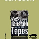 The Jansson Tapes by Colin Garrow
