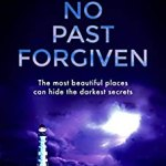No Past Forgiven by Valerie Keogh