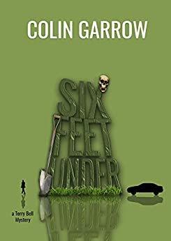 Six Feet Under by Colin Garrow