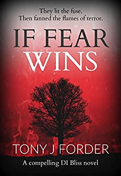 If Fear Wins by Tony J Forder