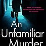 An Unfamiliar Murder by Jane Isaac