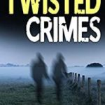 Twisted Crimes by Michael Hambling