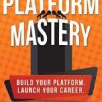 Platform Mastery by Nick Thacker