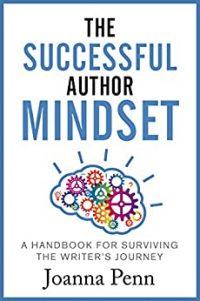The Successful Author Mindset by Joanna Penn