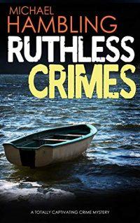 Ruthless Crimes by Michael Hambling