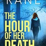 The Hour of her Death by Rebecca Rane