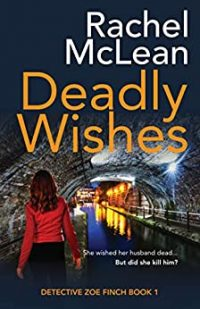 Deadly Wishes by Rachel McLean