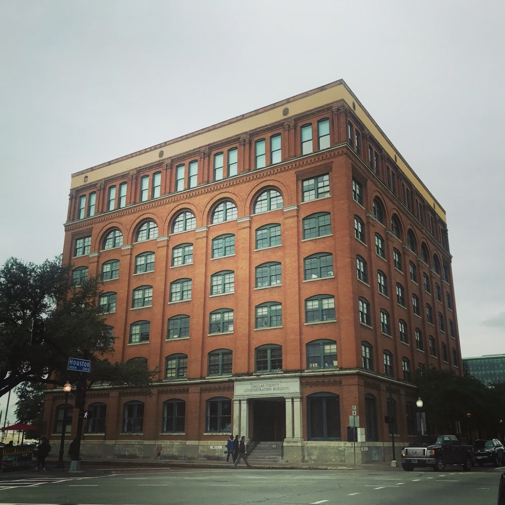 Visiting Dallas Downtown Former Texas Book Depository Building