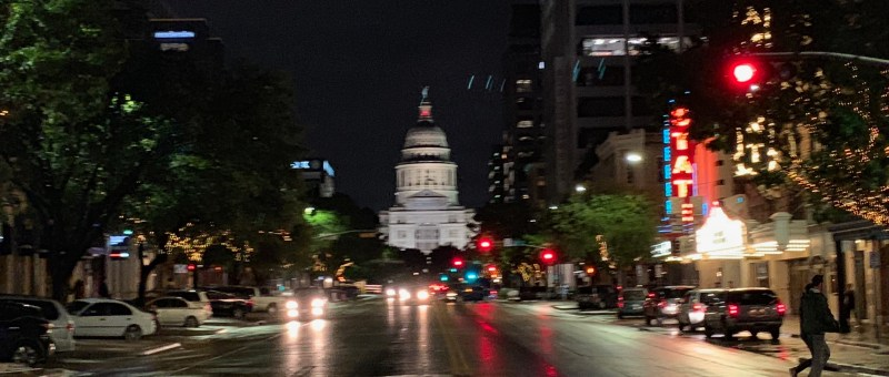 Night Arrival to Austin - Capitol Building Congress Avenue