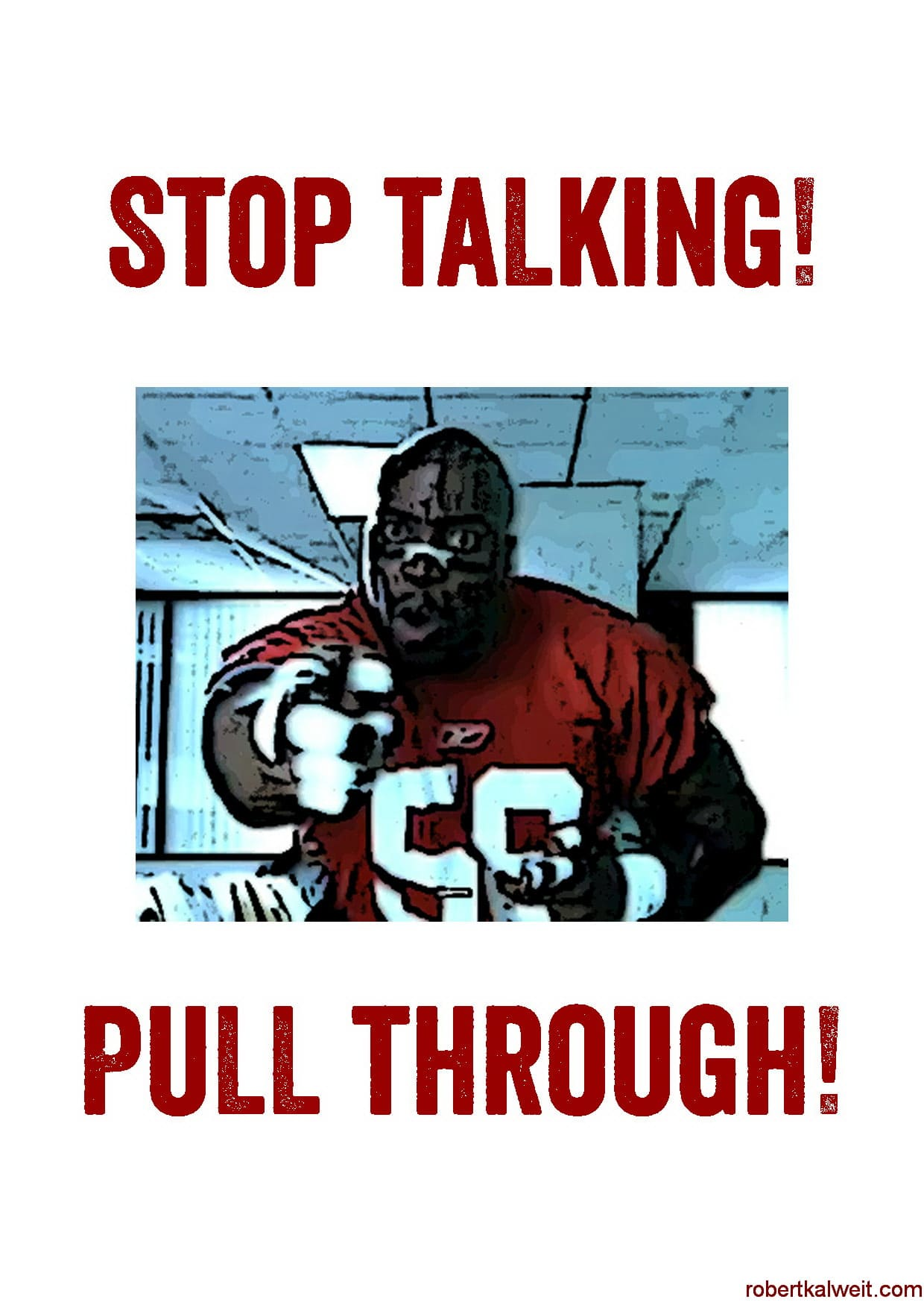 Motto poster less talking doing, Terry Tate