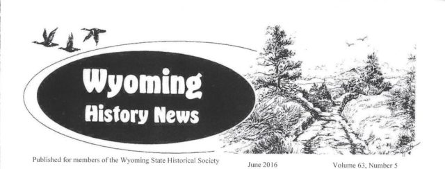 Wyoming History News Header