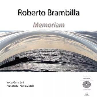 Cd Roberto Brambilla - Memoriam