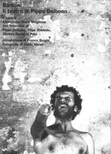 Pippo Delbono, Barboni, Ubulibri, 1999