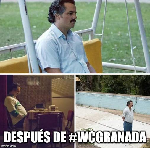 Después de #WCGranada