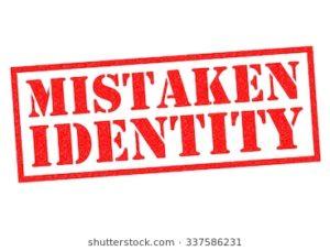 July 4 – Mistaken Identity