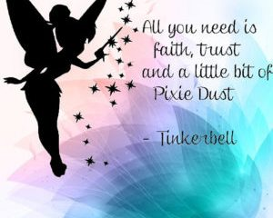 July 25 – Faith, Trust, and a little Pixie Dust