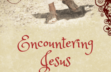 June 24 – Encounters With Christ