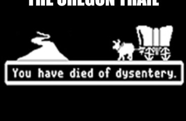July 14 – Life Is Like The Oregon Trail