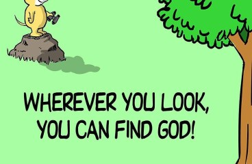 Oct 28 – Where Ever You Look, God Is There.