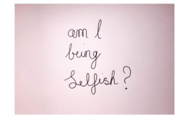 June 24 – Am I Selfish?