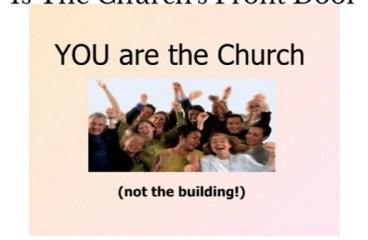 Sep 25 – Your Front Door Is The Church's Front Door