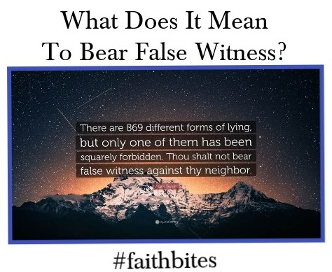 Bear False Witness