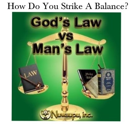 How do you balance man and God's law?