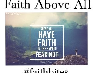 Nov 3 – Faith Above All